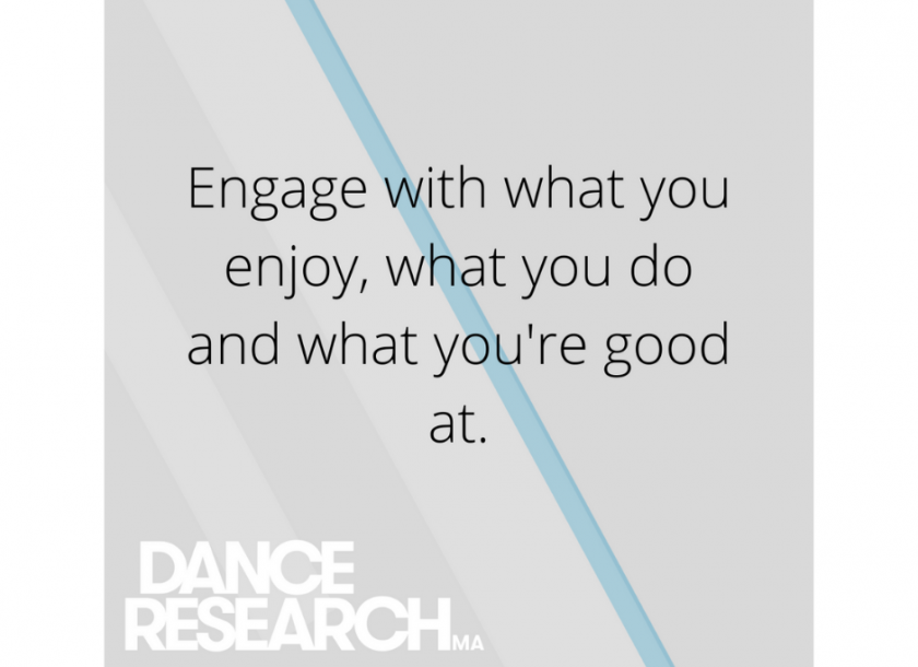 Dance Research graphic. Engage with what you love